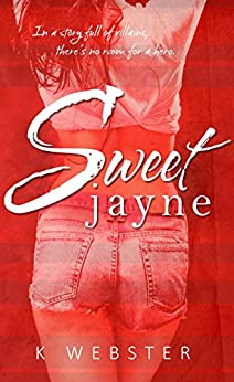 Sweet Jayne by [Webster, K]