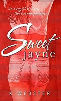 Sweet Jayne by [Webster, K]
