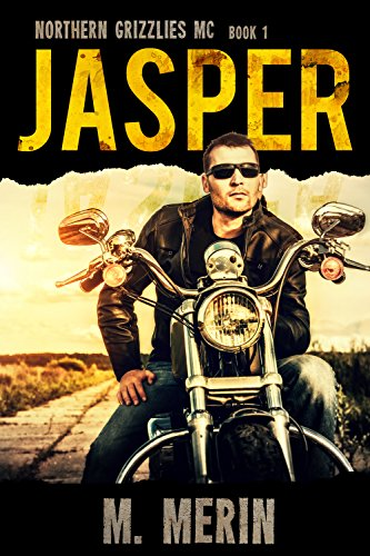 - Jasper: Northern Grizzlies MC (Book 1)