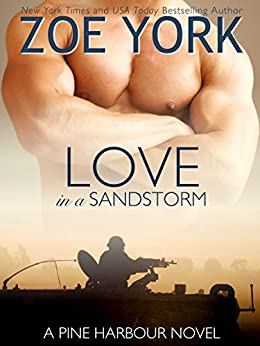 Love in a Sandstorm (Pine Harbour Book 6) by [York, Zoe]