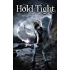 Hold Tight (The Embrace Series Book 2)