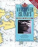 Exploring Vancouver Island's West Coast, Don Douglass and Reanne Hemingway-Douglass, 093866557X