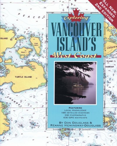 Exploring Vancouver Island's West Coast, 2nd Ed.