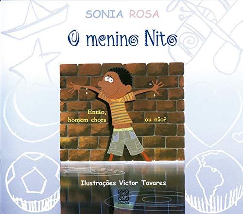 Amazon.fr - O Menino Nito - Sonia Rosa - Livres