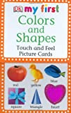 img - for My First Touch & Feel Picture Cards: Colors & Shapes (My 1st T&F Picture Cards) book / textbook / text book