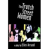 The Trutch Street Women