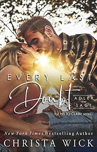 Every Last Doubt: Adler & Sage (His to Claim Book 1)