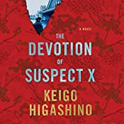 The Devotion of Suspect X | Keigo Higashino, Alexander O. Smith Translated by