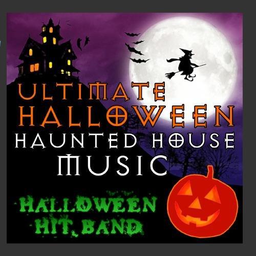Ultimate Halloween Haunted House Music -