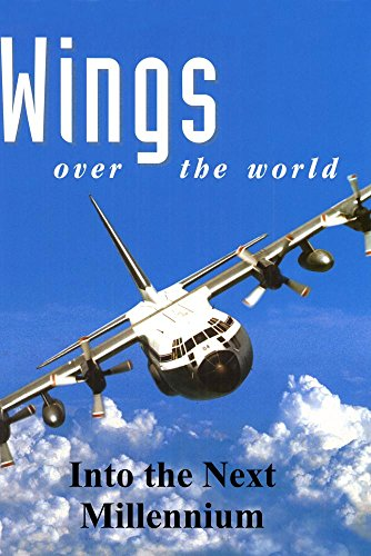 - Wings Over the World: Into the Next Millennium