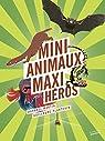 Mini-animaux, maxi-héros par Martin