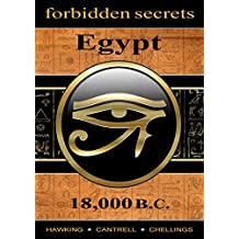 Forbidden Secrets: Egypt 18,000 B.C.