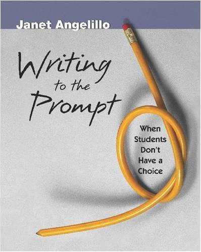 Writing to the Prompt: When Students Don't Have a Choice