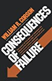 Consequences of Failure, William R. Corson, 039333743X