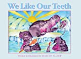 We Like Our Teeth, Marcus Allsop, 1935826069