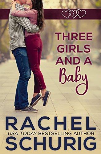 Three Girls and a Baby (Three Girls And A Baby)