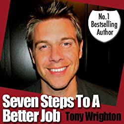 Seven Steps to a Better Job in 30 Minutes (Unabridged)