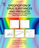 img - for Specification of Drug Substances and Products: Development and Validation of Analytical Methods book / textbook / text book