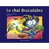 Le Chat Bracadabra