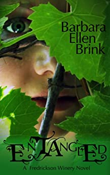Entangled (The Fredrickson Winery Novels Book 1) by [Brink, Barbara Ellen]
