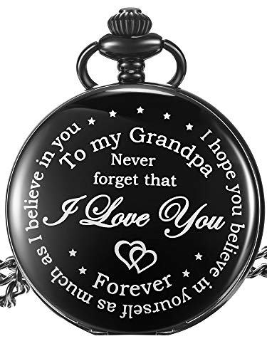 Hicarer Grandfather Pocket Watch for Father's Day Christmas Birthday, Personalized Gift for Grandfather- Never Forget That, I Love You Forever (Grandfather Gifts, White Arabic Dial)