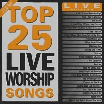 Top 25 Live Worship Songs by Top 25 Live Worship Songs (2009-06-02)