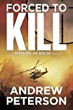 img - for Forced to Kill (The Nathan McBride Series) by Andrew Peterson (2012-11-06) book / textbook / text book