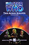 Doctor Who: The Audio Scripts Volume Four (v. 4)