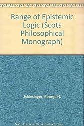 Range of Epistemic Logic (Scots Philosophical Monograph)