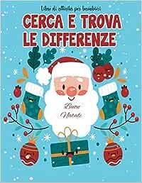 Cerca e trova le differenze: Natale libro di attività , i