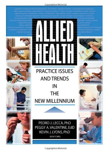 - Allied Health: Practice Issues and Trends into the New Millennium