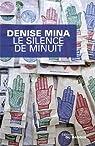 Alex Morrow, tome 1 : Le silence de minuit par Mina