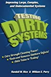 Testing Dirty Systems, Randall Rice, 1460967739