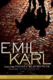 img - for [(Emil and Karl)] [By (author) Yankev Glatshteyn ] published on (March, 2008) book / textbook / text book