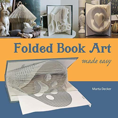 Mixed Media Altered Art - Folded Book Art Made Easy: recycling books into beautiful folded sculptures