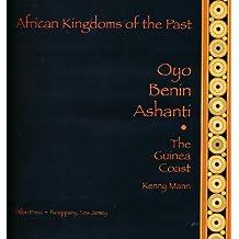 Oyo, Benin, Ashanti: The Guinea Coast