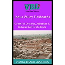 Indus Valley Study Guide: Great for students with Dyslexia, Aspergers, ADHD as well as ESL learners