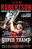 John Robertson: Super Tramp, John Robertson and John Lawson, 1780575335