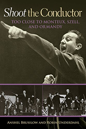 Image of Shoot the Conductor: Too Close to Monteux, Szell, and Ormandy (Mayborn Literary Nonfiction Series)
