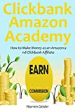Clickbank – Amazon Academy: How to Make Money as an Amazon and Clickbank Affiliate (2 in 1 bundle)