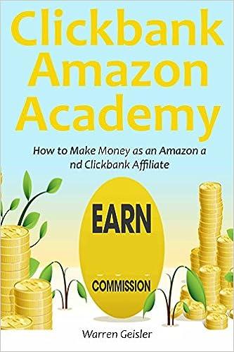 Clickbank - Amazon Academy: How to Make Money as an Amazon