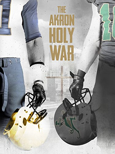 The Akron Holy War -