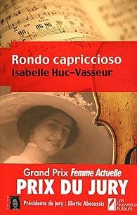 Rondo Capriccioso  par Isabelle Huc-Vasseur