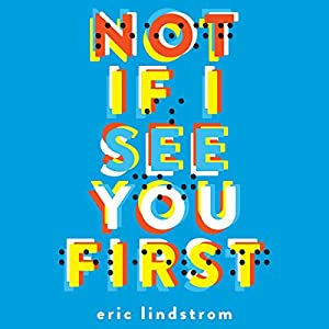 Not If I See You First Audiobook