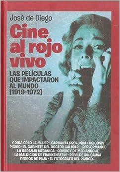 Cine al Rojo Vivo: 9788493848422: Amazon.com: Books