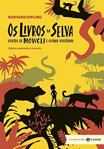Os Livros da Selva. Contos de Mowgli e Outras Histórias