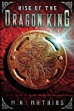 Rise of the Dragon King  (Dragoneer Saga) (Volume 5)