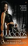 Deep In The Woods (Vampire Babylon Book 6)