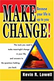 Make Change!, Kevin Lowell, 0595298400