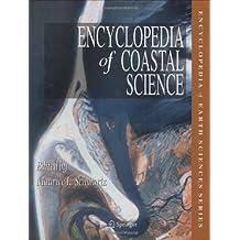 Encyclopedia of Coastal Science (Encyclopedia of Earth Sciences Series)